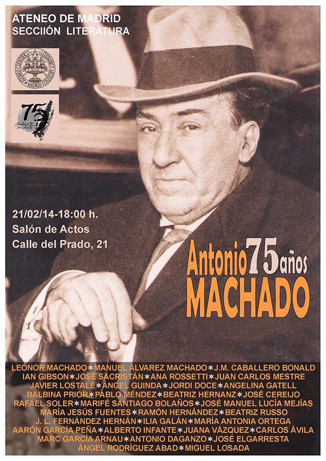 Cartel del acto por los 75 años del fallecimiento de Antonio Machado celebrado en 2014 en el Ateneo de Madrid.